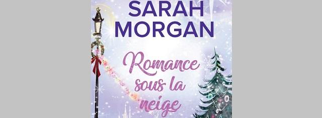 Lire – Romance sous la neige de SarahMorgan