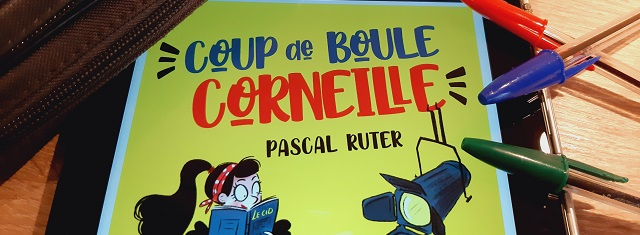 Lire – Coup de boule, Corneille ! de PascalRuter