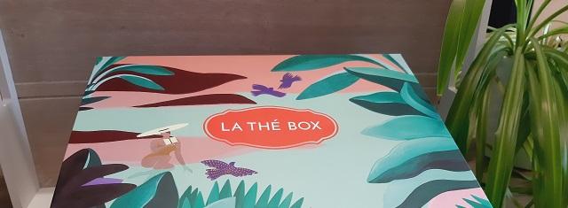 Faire un unboxing – La Thé Box / Juillet-Aout2021