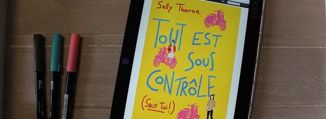 Lire – Tout est sous contrôle (sauf toi !) de SallyThorne